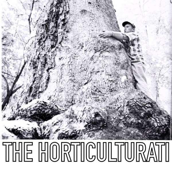 The Horticulturati