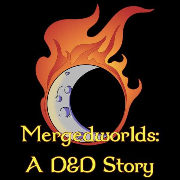 Mergedworlds – A Dungeons & Dragons Storytelling Series
