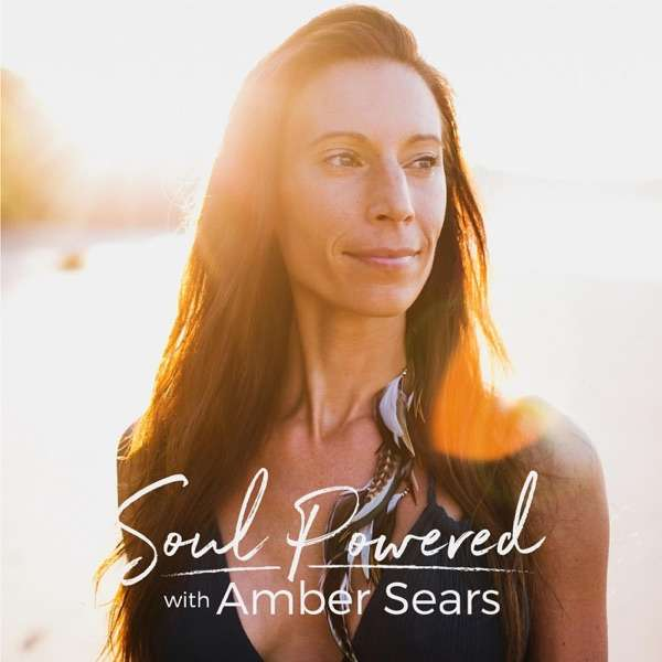 Soul Powered with Amber Sears