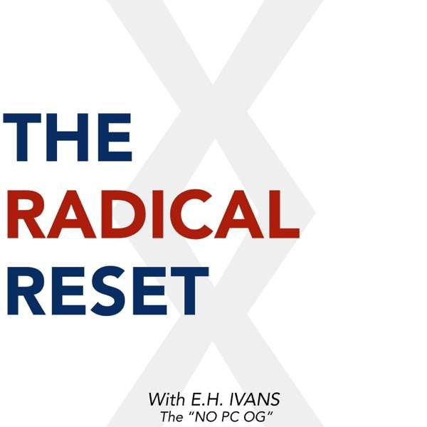The Radical Reset