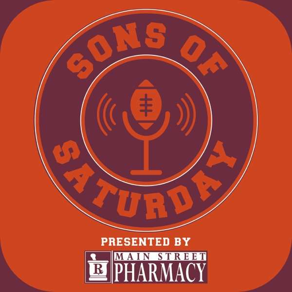 Sons of Saturday VT: The Podcast for Hokies, by Hokies.