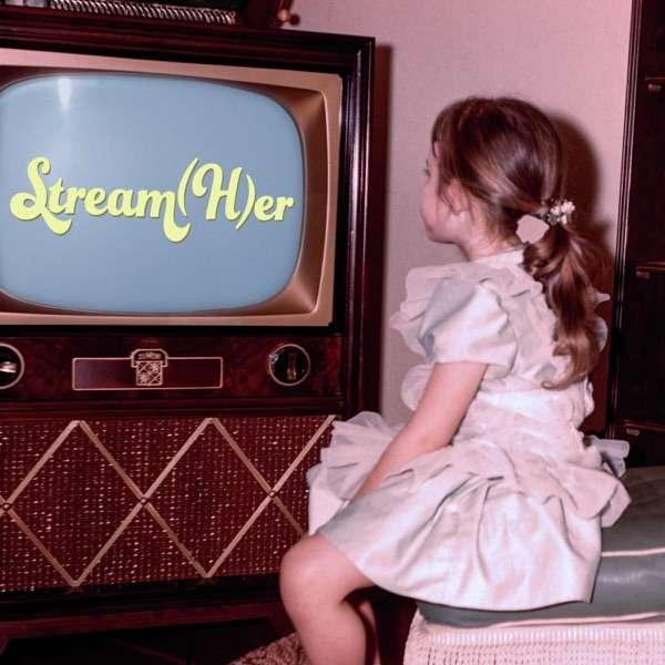 Stream(H)er