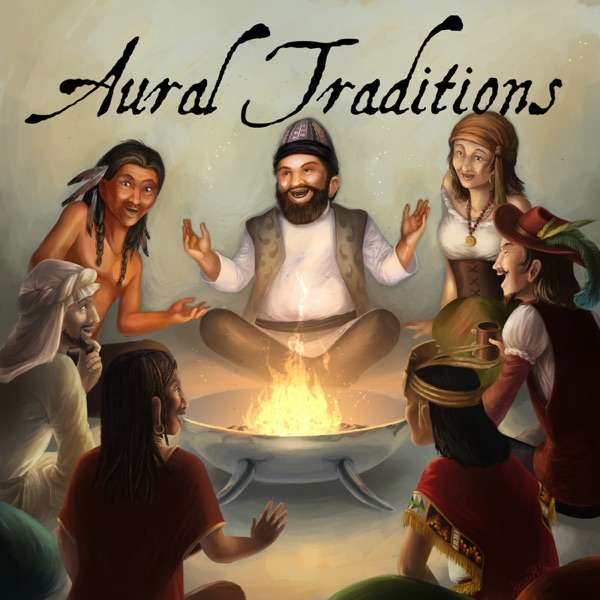 Aural Traditions – An anthology of audio drama stories