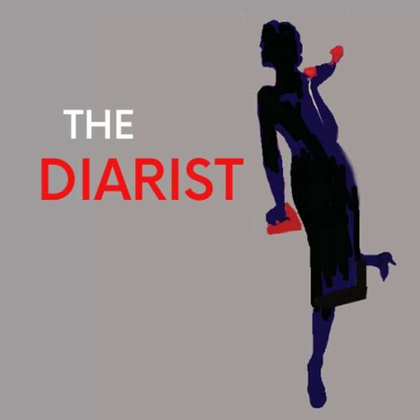 The Diarist ~ Fiction Podcast