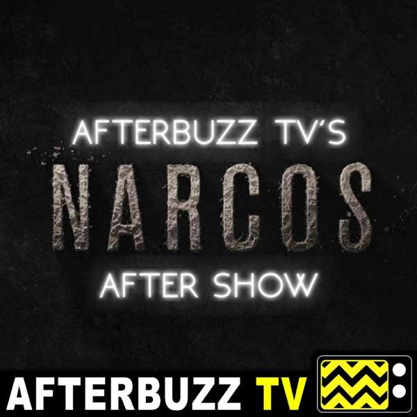 The Narcos: Mexico After Show Podcast