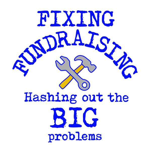 Fixing Fundraising with Tom and Andy