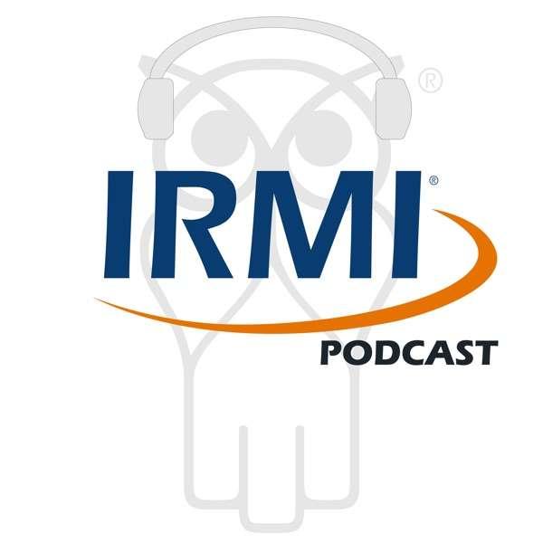 IRMI Podcast