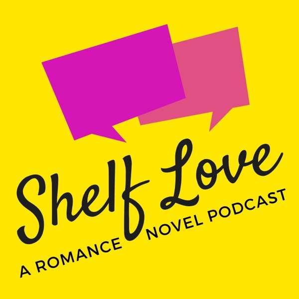 Shelf Love: Romance Novels Unpacked with Love