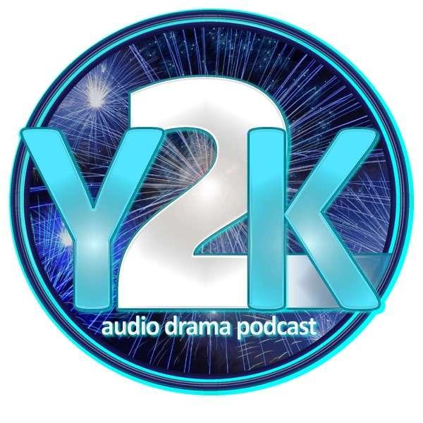 Y2K Audio Drama