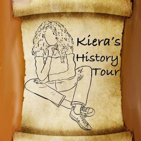Kiera's History Tour