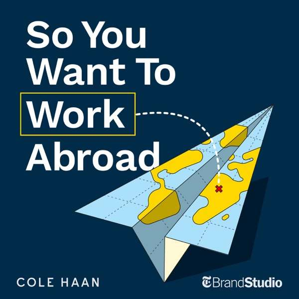 So You Want to Work Abroad