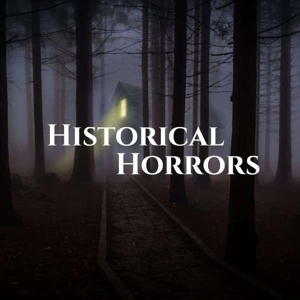 Historical Horrors