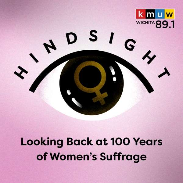 Hindsight: Looking Back at 100 Years of Women's Suffrage