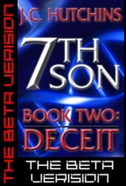 7th Son: Book Two – Deceit (The Beta Version)