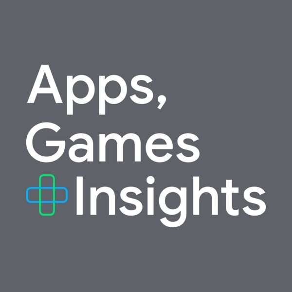 Apps, Games and Insights