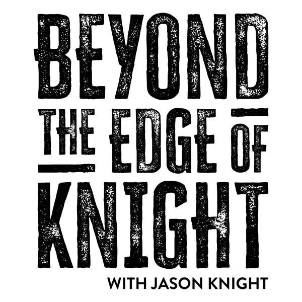 Beyond The Edge of Knight