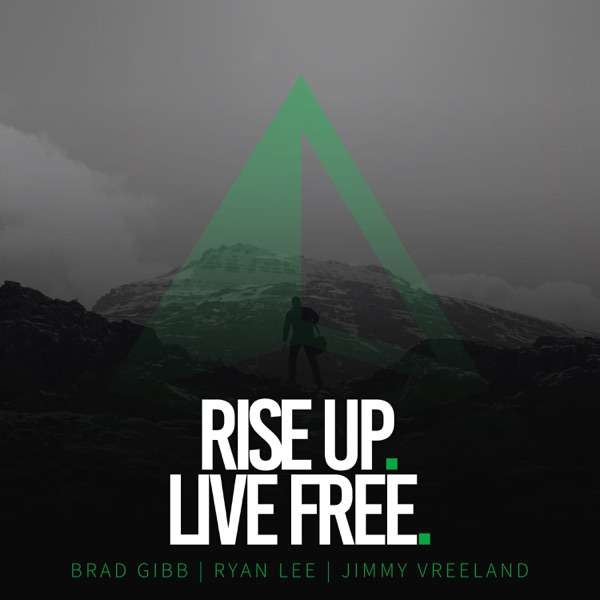 Rise Up. Live Free.