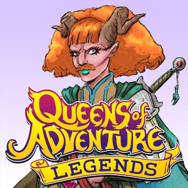 Queens of Adventure: Legends