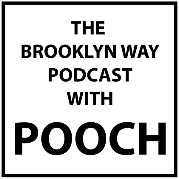 The Brooklyn Way With Pooch