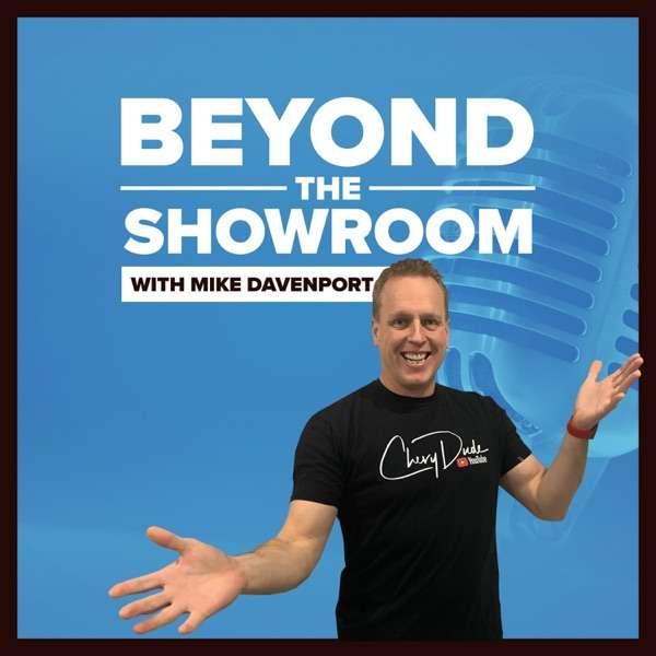 Beyond The Showroom
