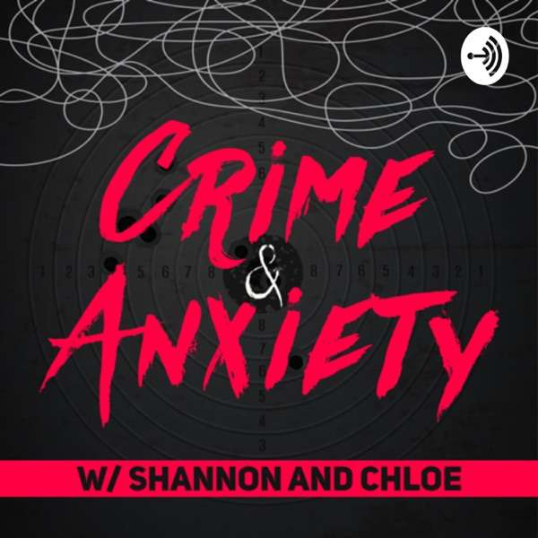 Crime & Anxiety