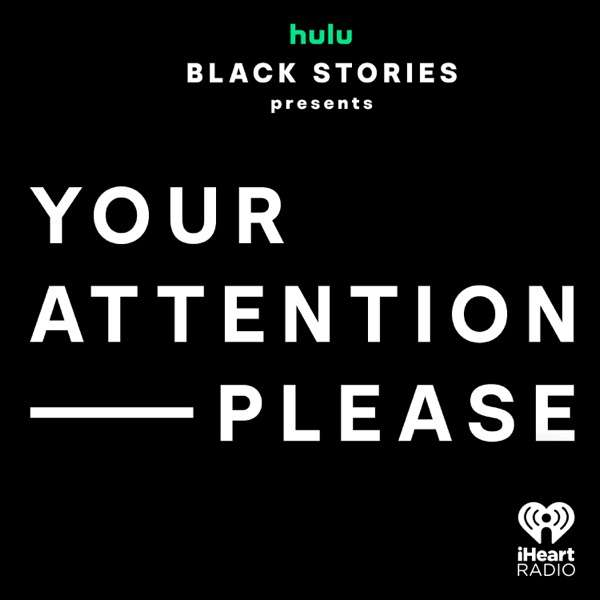 Your Attention Please