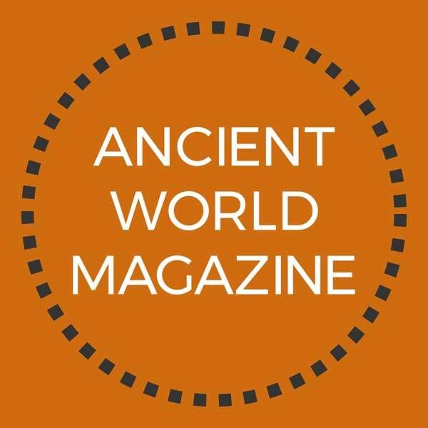 Ancient World Magazine Podcast