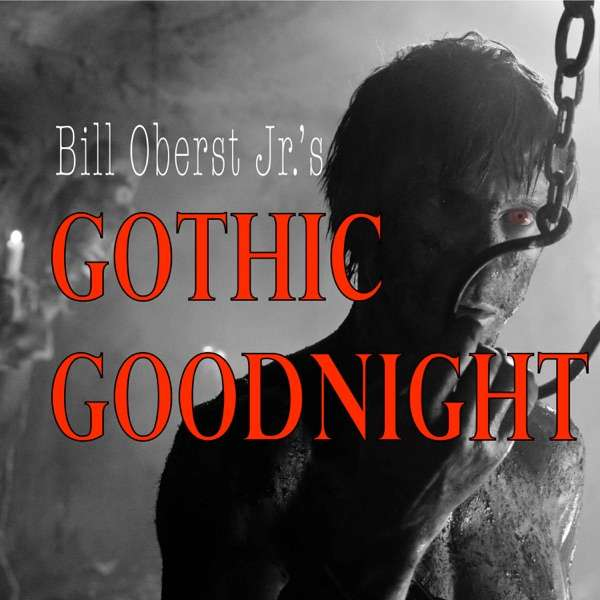 Bill Oberst Jr.'s Gothic Goodnight