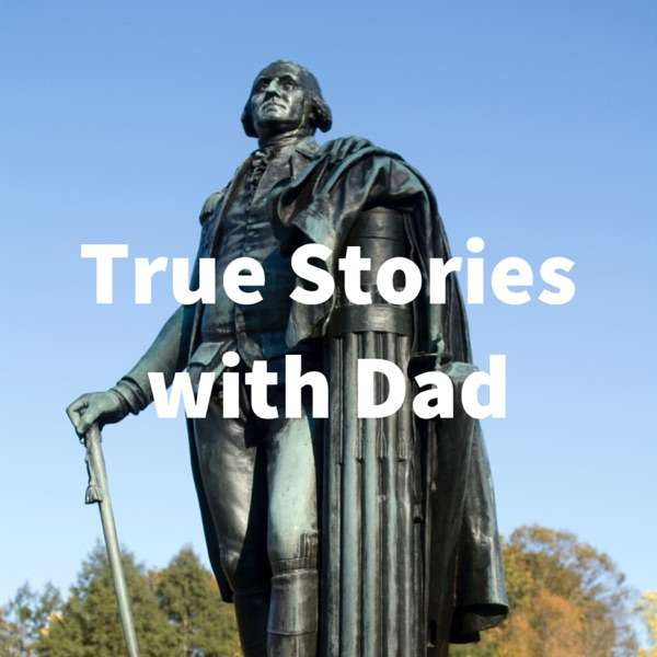 True Stories with Dad