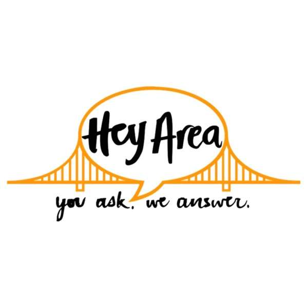 Hey Area: You ask, we answer.