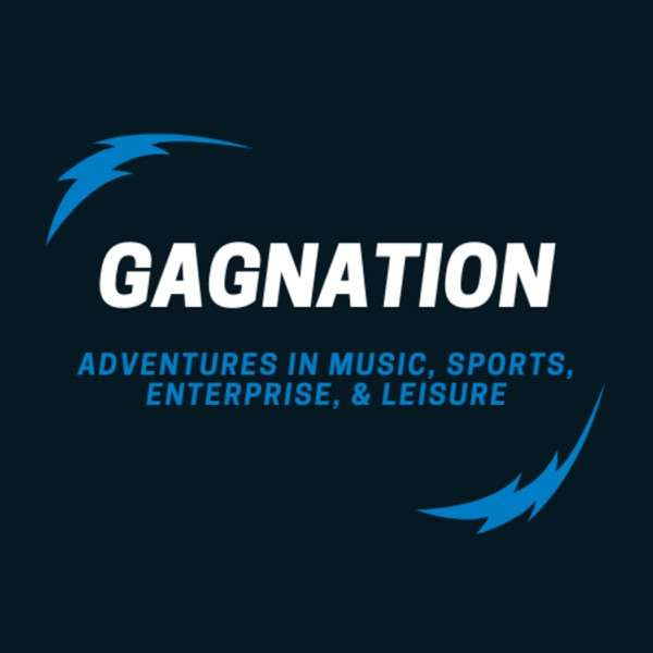 Gagnation – Adventures in Music, Sports, Enterprise, and Leisure