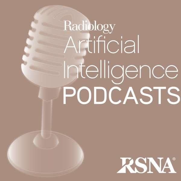Radiology AI Podcasts   RSNA