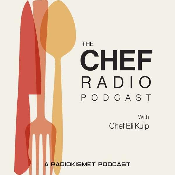 The CHEF Radio Podcast