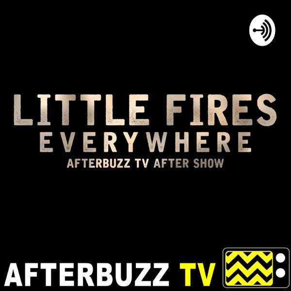 Little Fires Everywhere After Show Podcast
