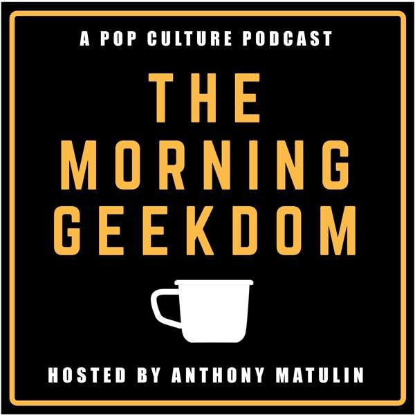The Morning Geekdom