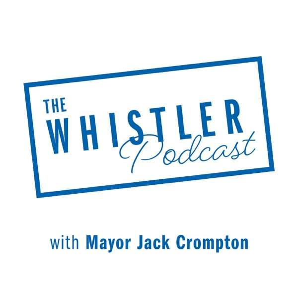 The Whistler Podcast