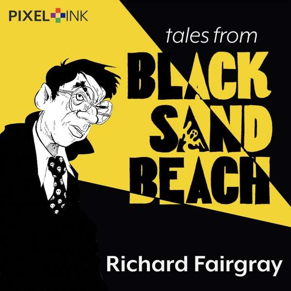 Tales From Black Sand Beach