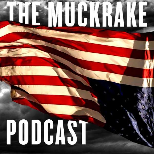 The Muckrake Political Podcast