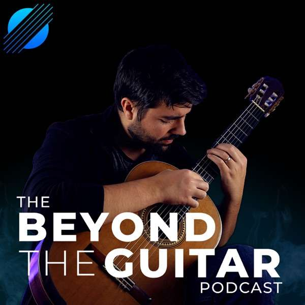 The Beyond The Guitar Podcast