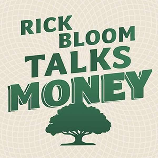 Rick Bloom Talks Money