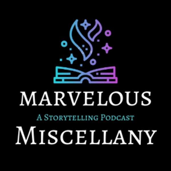 Marvelous Miscellany