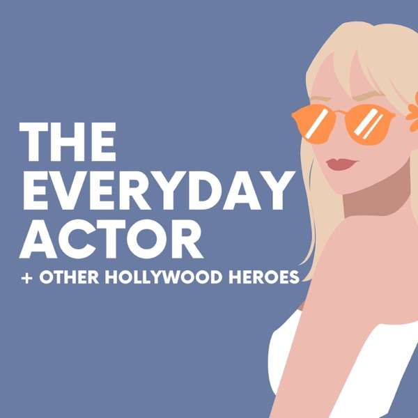 The Everyday Actor