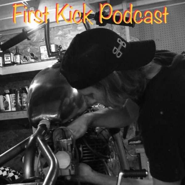 First Kick Podcast
