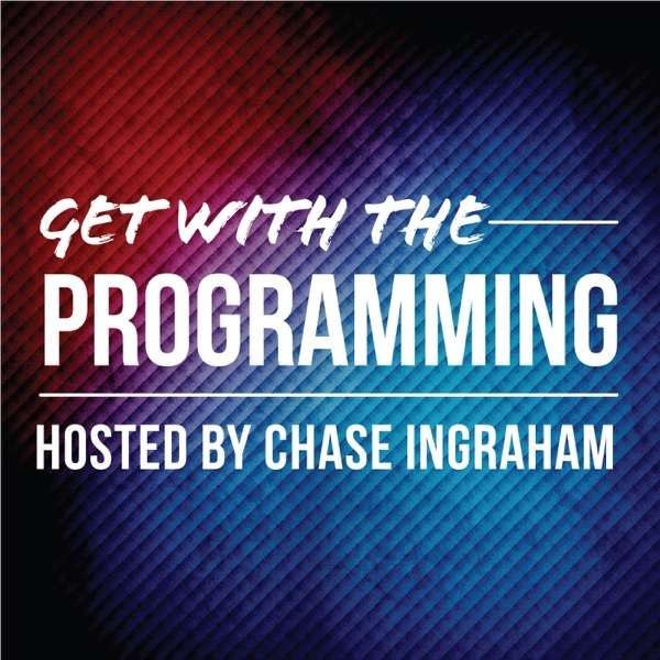 Get With The Programming