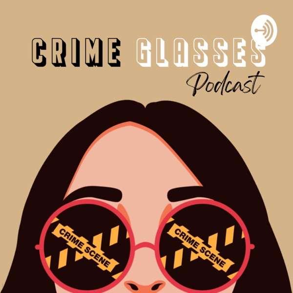 Crime Glasses