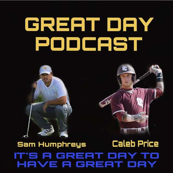 Great Day Podcast