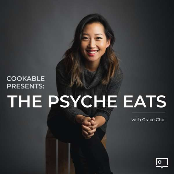 Cookable Presents: The Psyche Eats