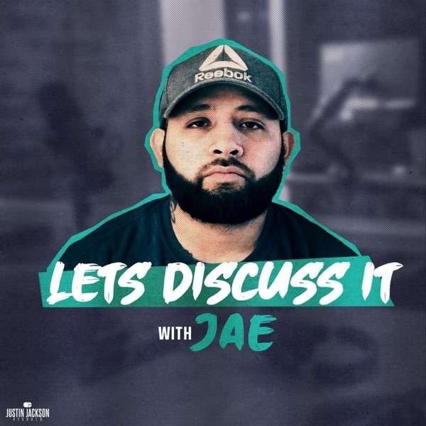 Let's Discuss It w/ Jae