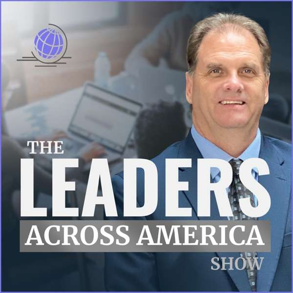Leaders Across America With Steve Acorn