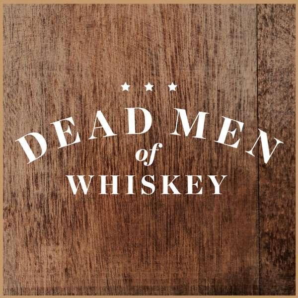 The Dead Men of Whiskey